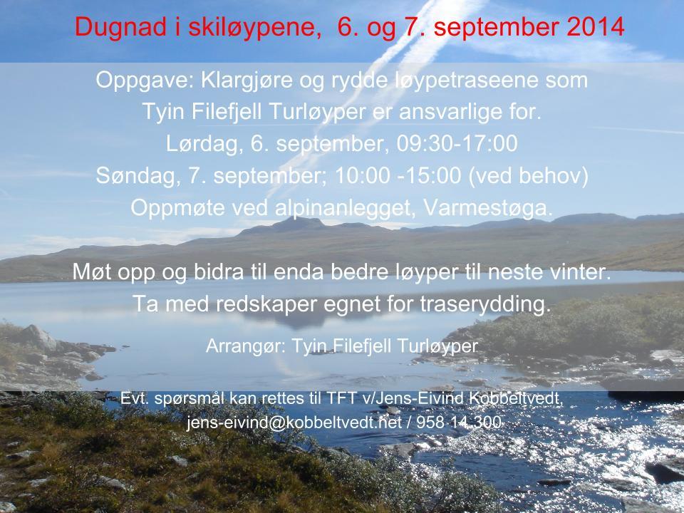 Invitasjon til TFT- dugnad 6-7  september-2014 (1).ppt